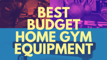 Best Budget Home Gym Equipment Buys